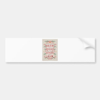 Holiday products bumper sticker