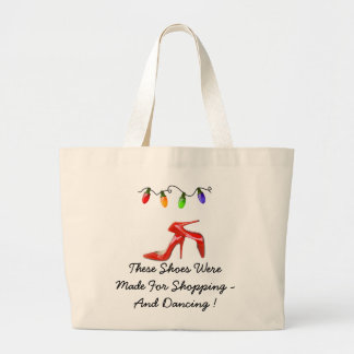Holiday Tote Bag For The Woman That Loves Shoes...