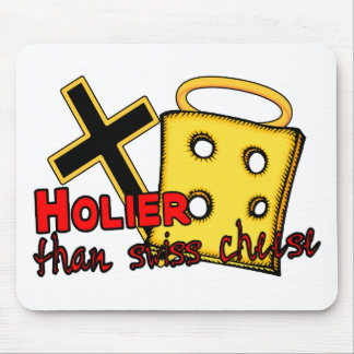 Holier Than Swiss Cheese Mouse Pads