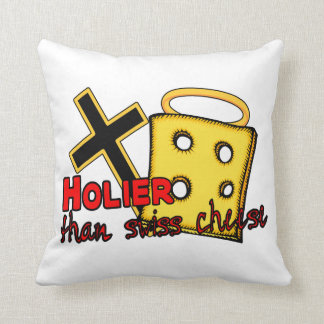 Holier Than Swiss Cheese Pillow