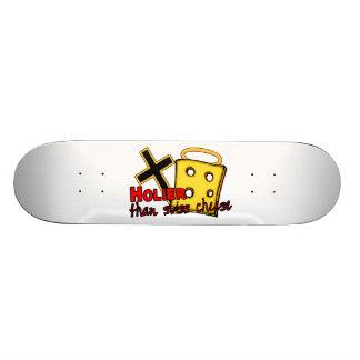 Holier Than Swiss Cheese Skateboard