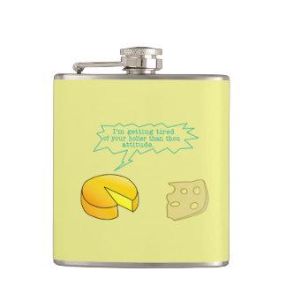 Holier Than Thou Attitude Cheese Hip Flask