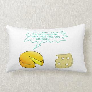 Holier Than Thou Attitude Cheese Lumbar Pillow