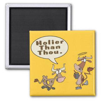 holier than thou holey vs holy cow pun humor fridge magnet