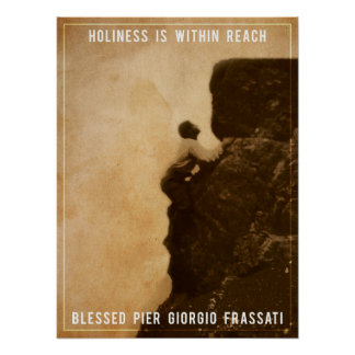 Holiness - Blessed Pier Giorgio Frassati Posters