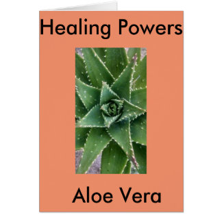 Holistic, Healing Powers of the Aloe Vera Plant. Card
