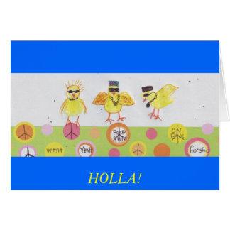 HOLLA AT MY PEEPS! GREETING CARDS