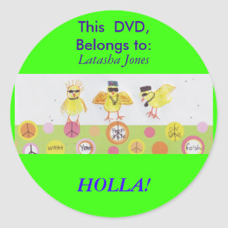 HOLLA AT MY PEEPS! ROUND STICKERS
