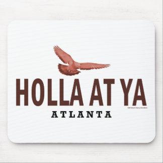 holla at ya mouse pad