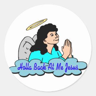 Holla Back Jesus Sticker