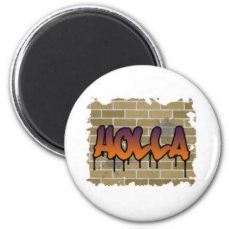 holla graffiti design 2 inch round magnet