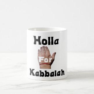 Holla para Kabbalah.Mug Taza Clásica