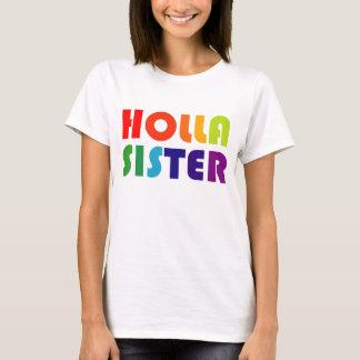 Holla Sister T-Shirt