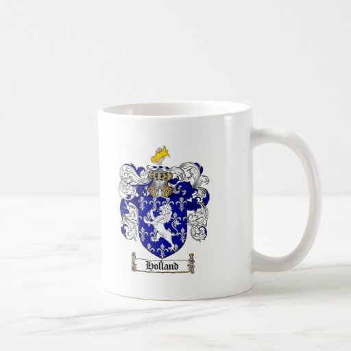 HOLLAND FAMILY CREST -  HOLLAND COAT OF ARMS COFFEE MUG