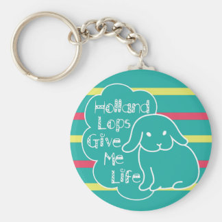 Holland Lops Give Me Life Custom Keychain