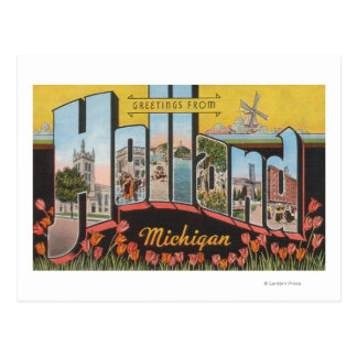 Holland, Michigan - Large Letter Scenes Post Card