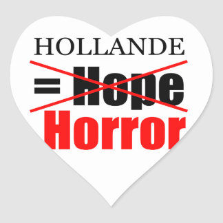 Hollande Not Hope = Horror - Heart Sticker