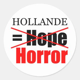 Hollande Not Hope = Horror - R Sticker