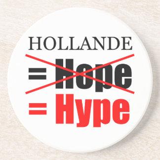 Hollande Not Hope  = Hype !!!!!!!!!!! Drink Coaster