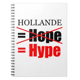 Hollande Not Hope = Hype - Notebook