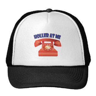 Holler At Me Trucker Hat