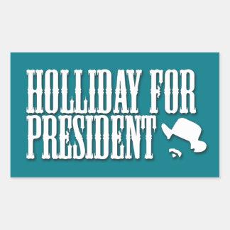 Holliday para presidente Sticker Pegatina Rectangular