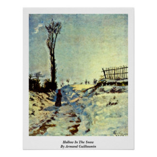 Hollow In The Snow By Armand Guillaumin Poster
