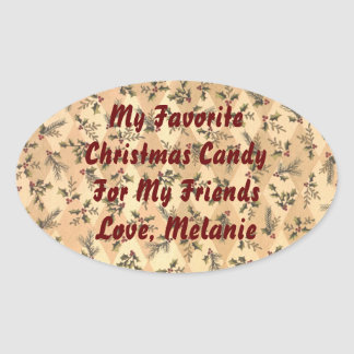 Holly and Berries My Favorite Candy or Baked Good  Oval Stickers