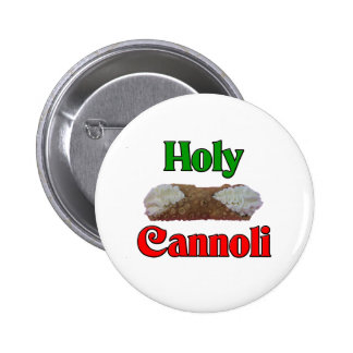 Holly Cannoli Pinback Button