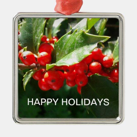 Holly Christmas Happy Holidays Christmas Ornament