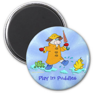 """Holly Cow, """"Play In Puddles"""" 2 Inch Round Magnet"""