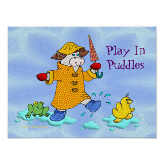 "Holly Cow ""Play In Puddles"" Poster"