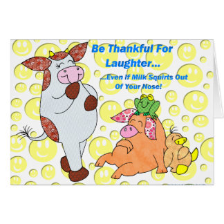 """Holly Cow  """"Thankful For Laughter"""" Greeting Card"""