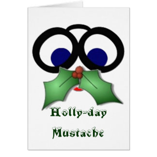 Holly-day Mustache Card