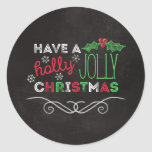 "Holly Jolly Christmas Rustic Chalkboard Classic Round Sticker<br><div class=""desc"">Charming,  rustic Christmas sticker with ""Have a holly jolly christmas, "" written in white,  red,  and green on a chalkboard background.</div>"
