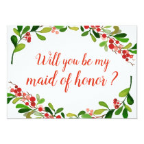 Holly Leaves Berry Christmas Wedding Maid Of Honor Invitation