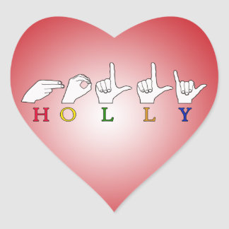 HOLLY NAME FINGERSPELLED ASL SIGN HEART STICKERS
