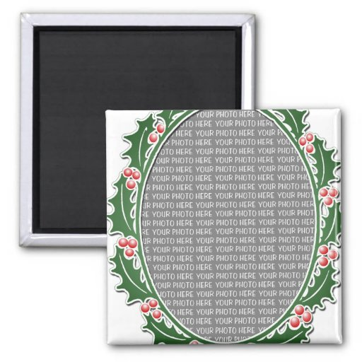 Holly Wreath Custom Photo Frame 2 Inch Square Magnet