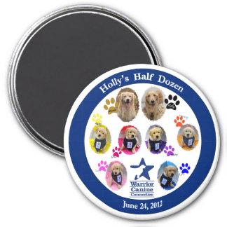 Holly's Half Dozen Magnet