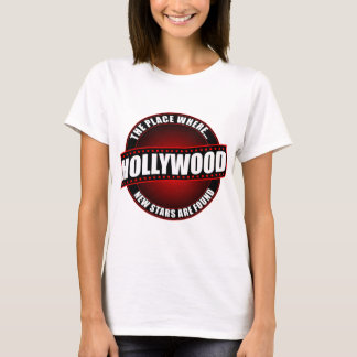 Hollywood - The Place Where... New Stars Are Found T-Shirt