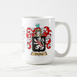 Holm, the Origin, the Meaning and the Crest Coffee Mug