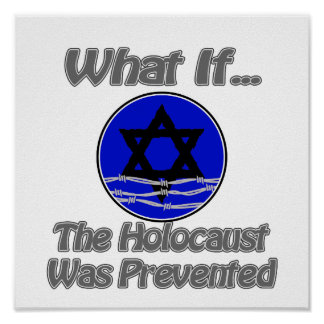Holocaust was prevented poster