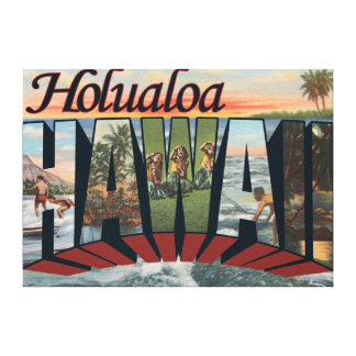 Holualoa, Hawaii - Large Letter Scenes Canvas Print