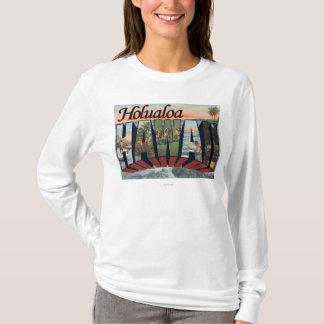 Holualoa, Hawaii - Large Letter Scenes T-Shirt