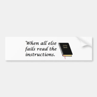 Holy Bible: Read Instructions Bumper Sticker