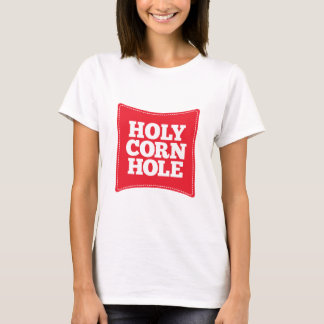 Holy Corn Hole T-Shirt