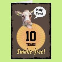 Holy Cow - 10 Years Smoke-free! Card