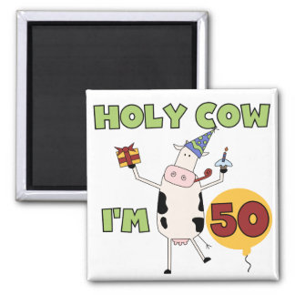 Holy Cow I'm 50 Birthday Tshirts and Gifts 2 Inch Square Magnet