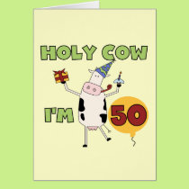 Holy Cow I'm 50 Birthday Tshirts and Gifts Card