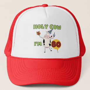 Holy Cow Im 80 Birthday T Shirts And Gifts Trucker Hat